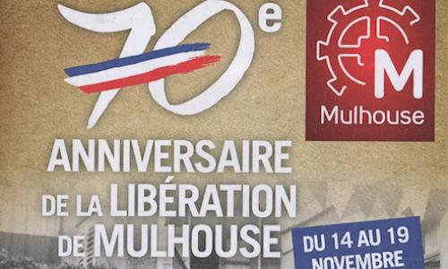 70ème anniversaire de la libération de Mulhouse
