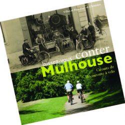 La brochure « Laissez-vous conter Mulhouse »